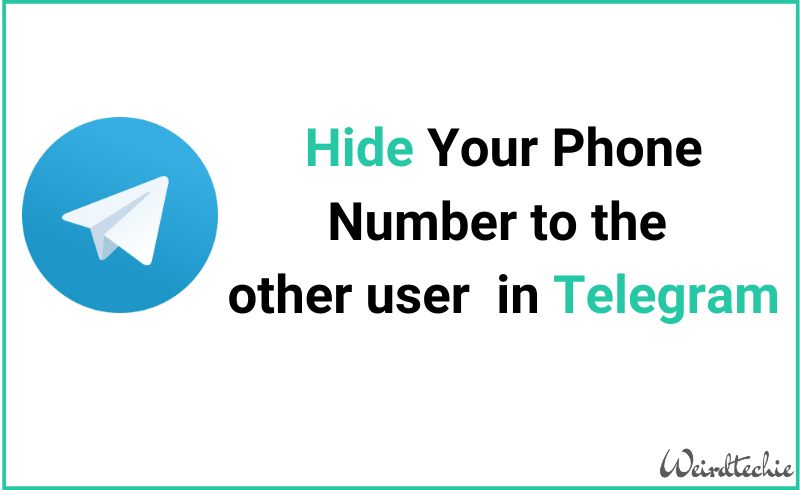 Hide Your Phone Number to the other user in Telegram