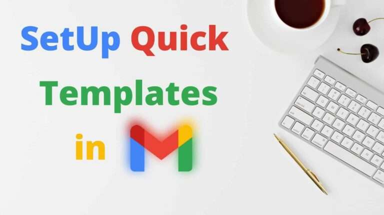 How To Set Up Templates in Gmail in 2021